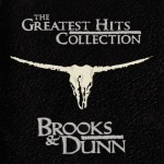 Brooks & Dunn Greatest Hits